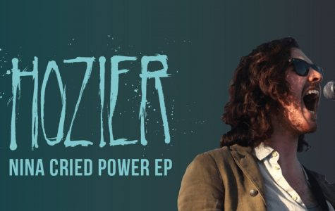 "Review: Hozier's New EP ""Nina Cried Power"""